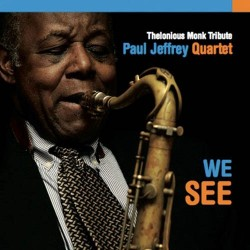 Paul Jeffrey Quartet – We See