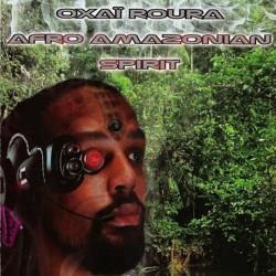 Oxaï Roura – Afro Amazonian...