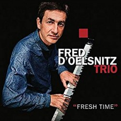 Fresh Time Fred D'Oelsnitz