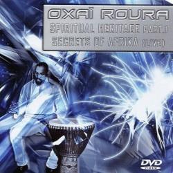 Spiritual Heritage Oxaï Roura