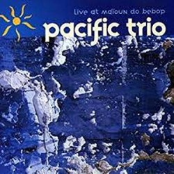 Pacific Trio - Live At...