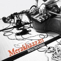 Merakhaazan - Récital...